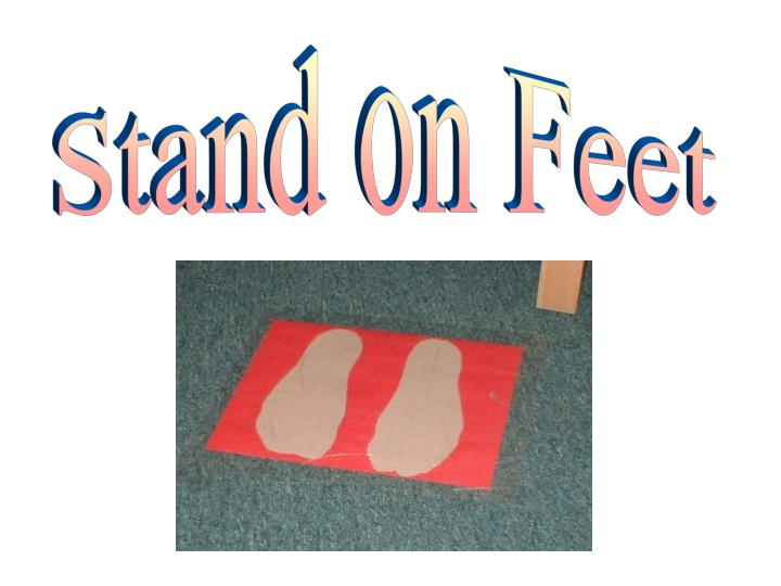 Stand on Feet