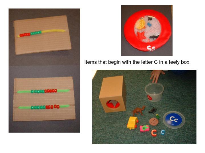 Items that begin with the letter C in a feely box.