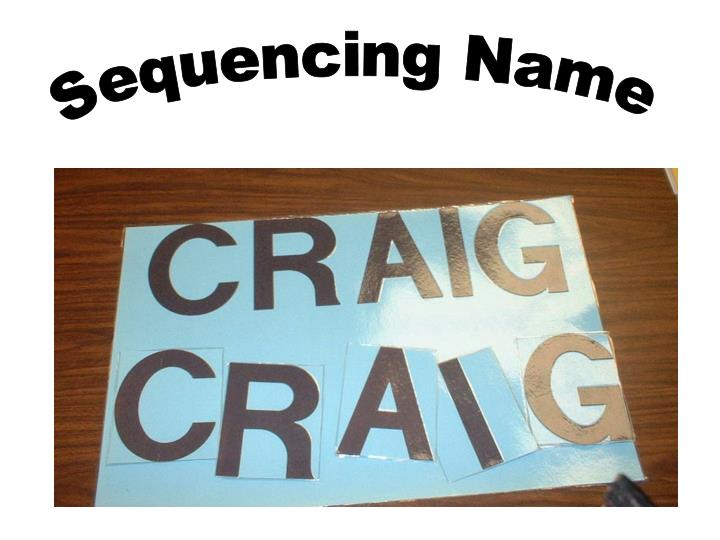 Sequencing Name