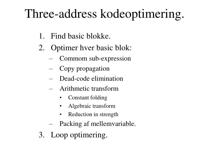 Three address kodeoptimering