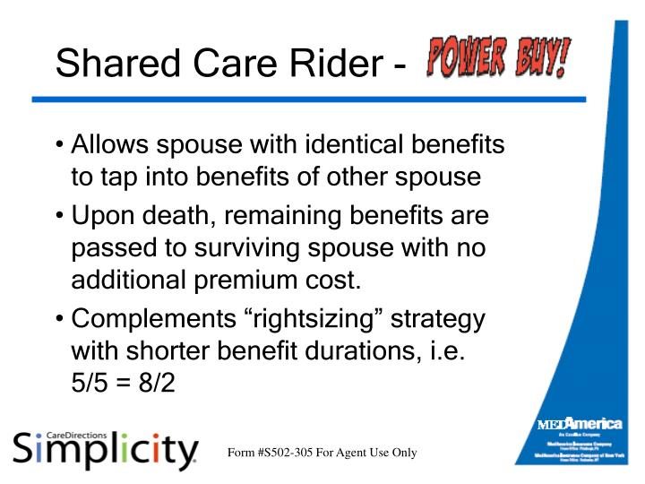Shared Care Rider -