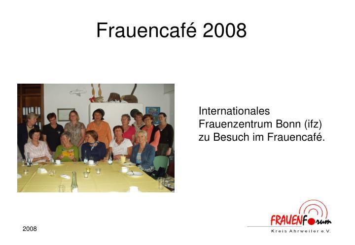 Frauencafé 2008
