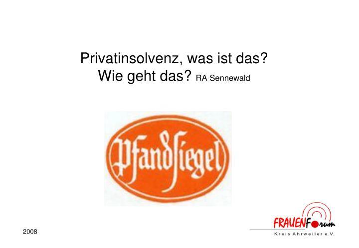 Privatinsolvenz, was ist das?