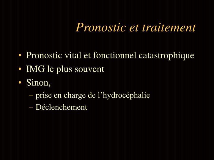 Pronostic et traitement