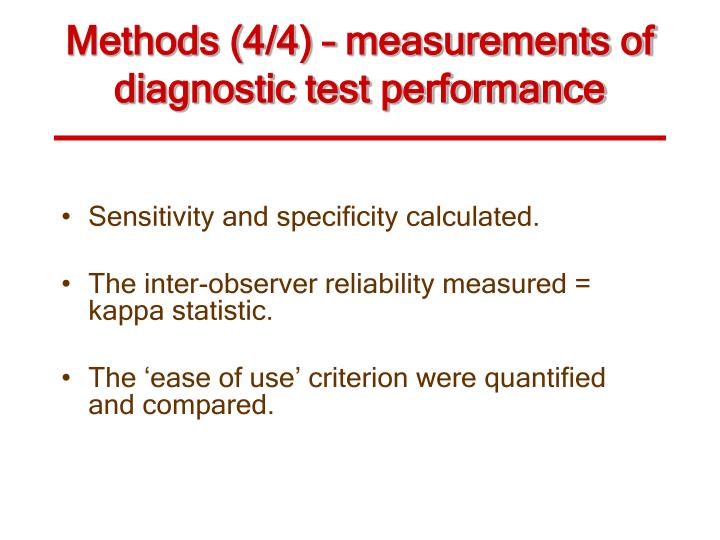 Methods (4/4) – measurements of diagnostic test performance