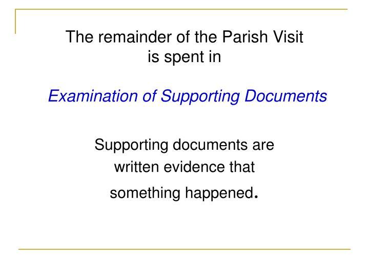 The remainder of the Parish Visit