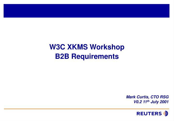 W3C XKMS Workshop
