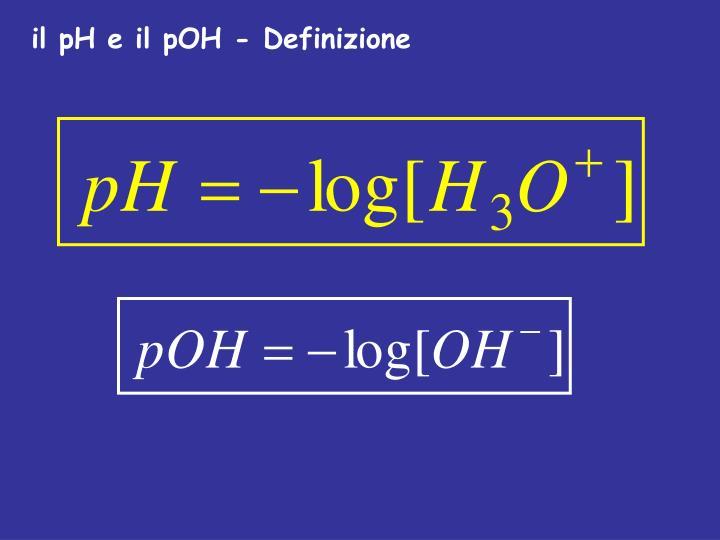 il pH e il pOH - Definizione