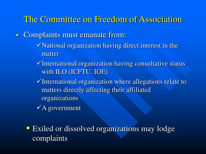 The Committee on Freedom of Association