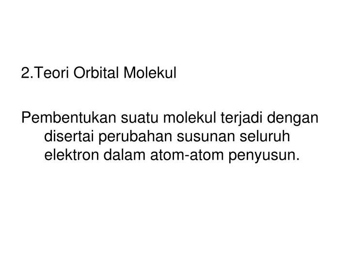 2.Teori Orbital Molekul