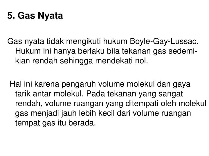 5. Gas Nyata