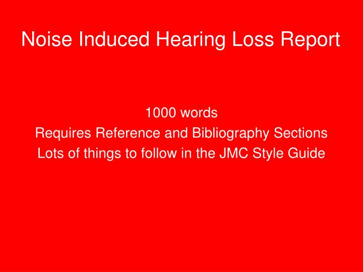 Noise Induced Hearing Loss Report