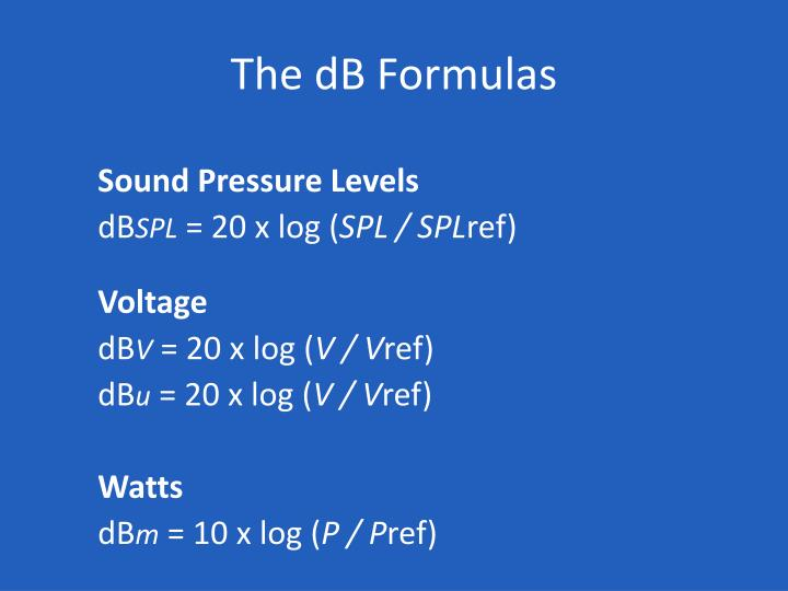 The dB Formulas