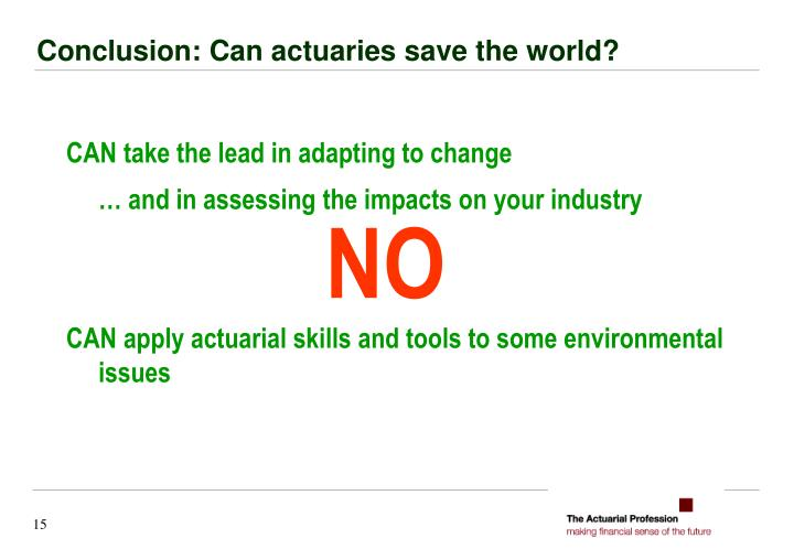 CAN take the lead in adapting to change