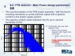 ilc ftd detector main power design parameters emi