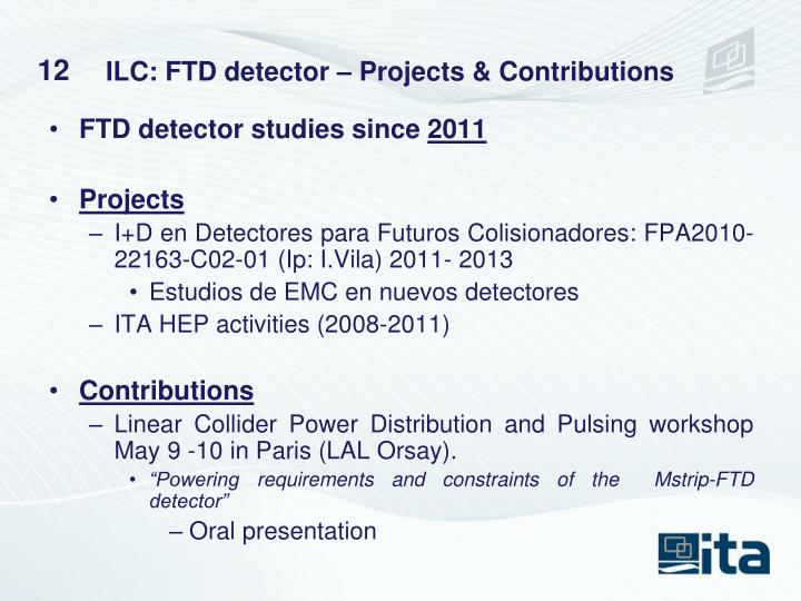 ILC: FTD detector – Projects & Contributions