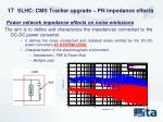 slhc cms tracker upgrade pn impedance effects