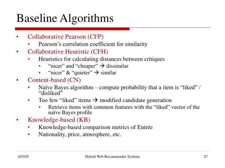 Baseline Algorithms
