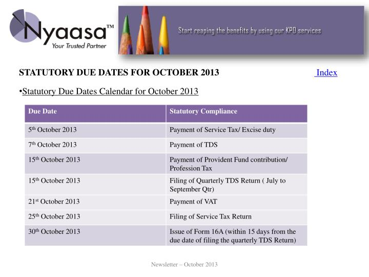 STATUTORY DUE DATES FOR OCTOBER 2013