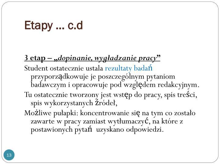 Etapy … c.d