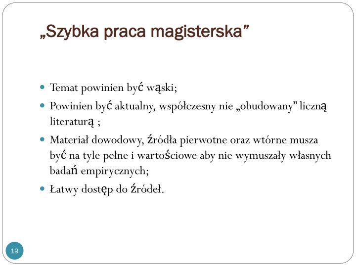 """""""Szybka praca magisterska"""