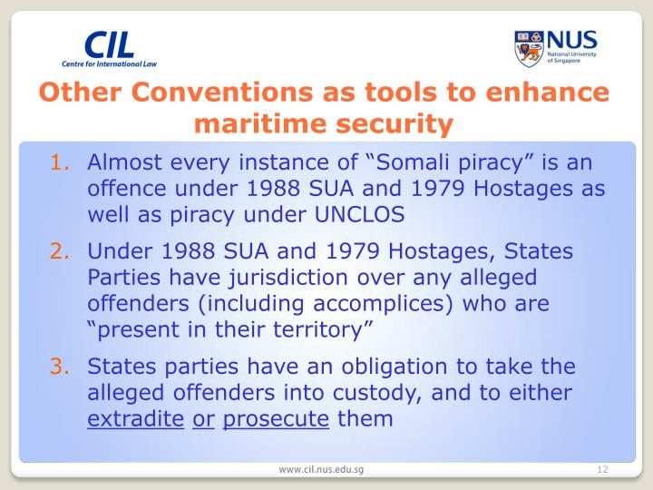 Other Conventions as tools to enhance maritime security