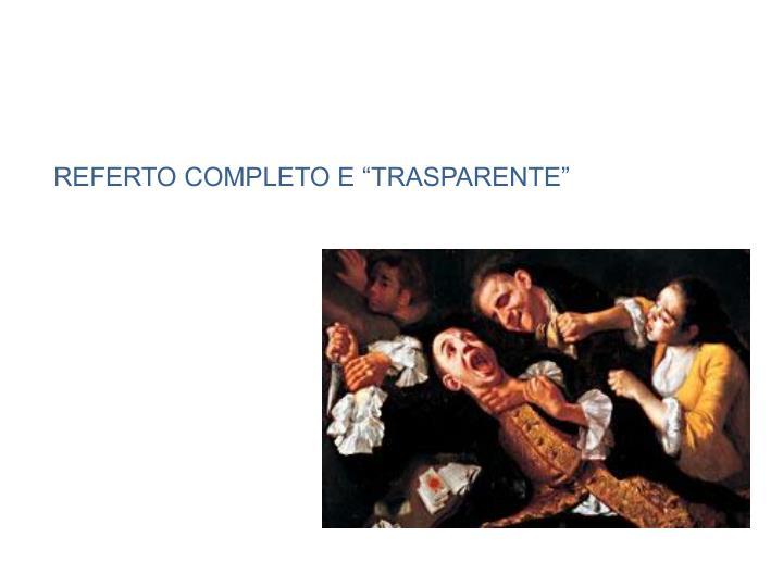 """REFERTO COMPLETO E """"TRASPARENTE"""""""