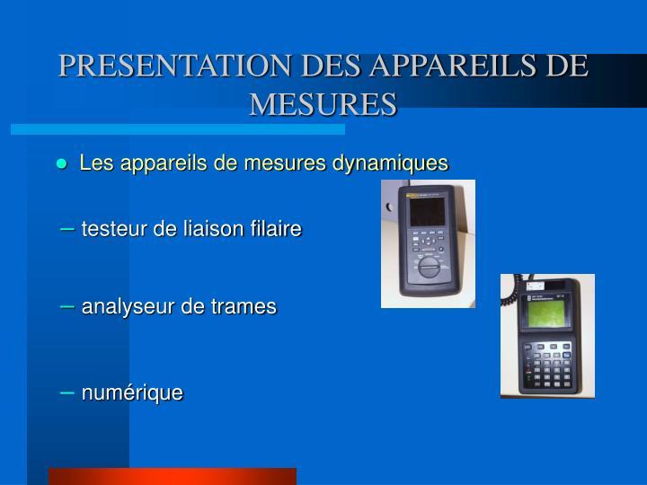 PRESENTATION DES APPAREILS DE MESURES