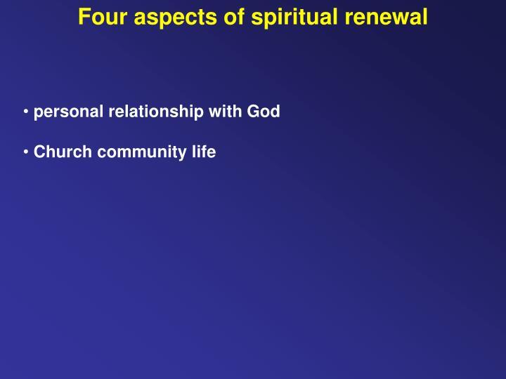 Four aspects of spiritual renewal