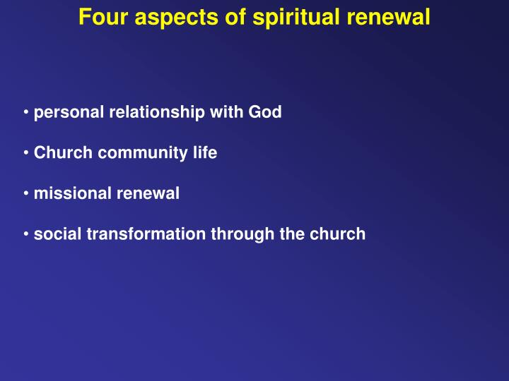 Four aspects of spiritual renewal
