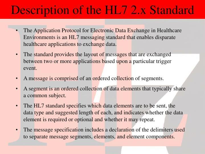 Description of the HL7 2.x Standard