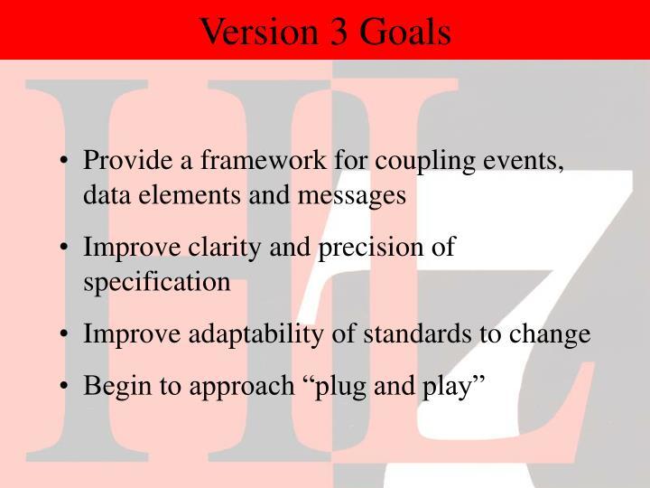 Version 3 Goals