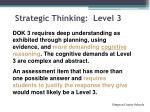 strategic thinking level 3