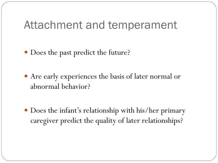Attachment and temperament