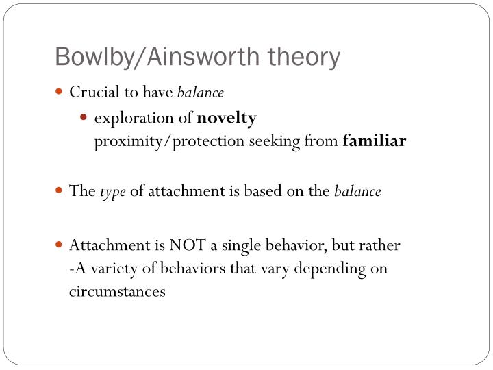 Bowlby/Ainsworth theory