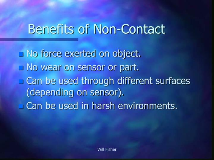 Benefits of non contact