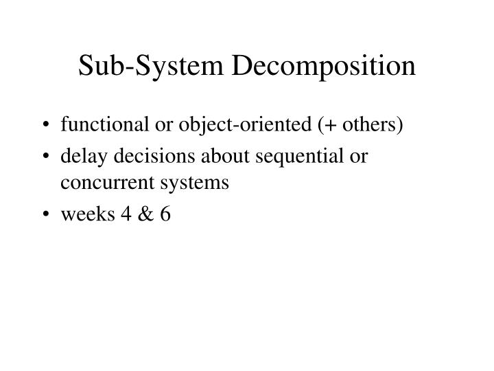 Sub-System Decomposition