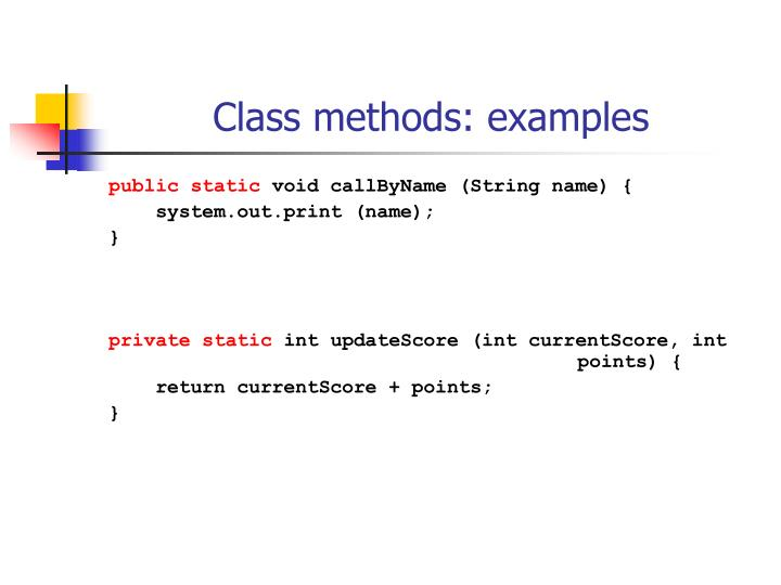 Class methods: examples