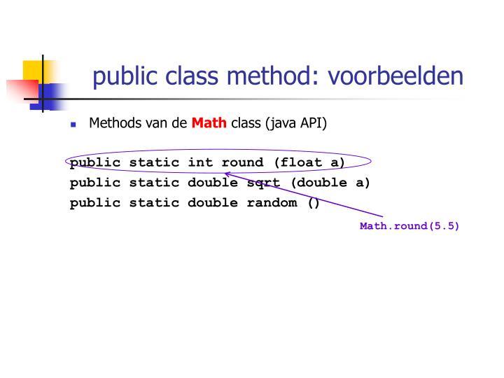 public class method: voorbeelden