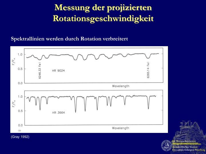 Messung der projizierten Rotationsgeschwindigkeit