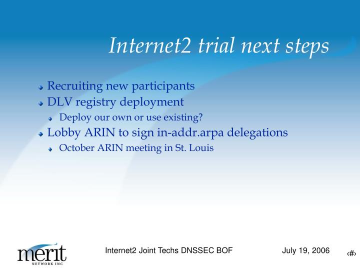 Internet2 trial next steps