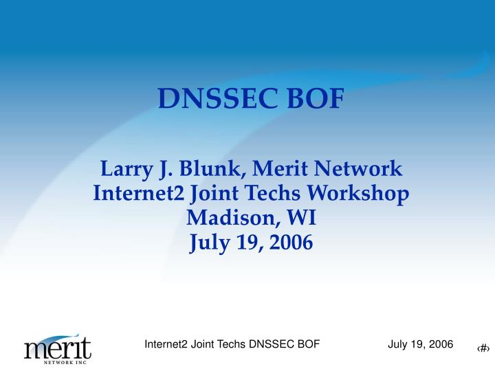 Larry J. Blunk, Merit Network