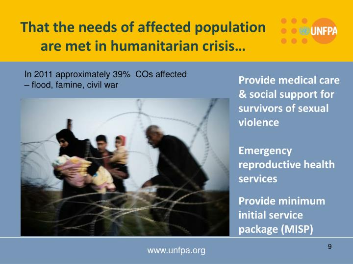 That the needs of affected population are met in humanitarian crisis…