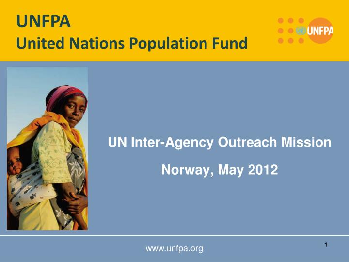 Un inter agency outreach mission norway may 2012