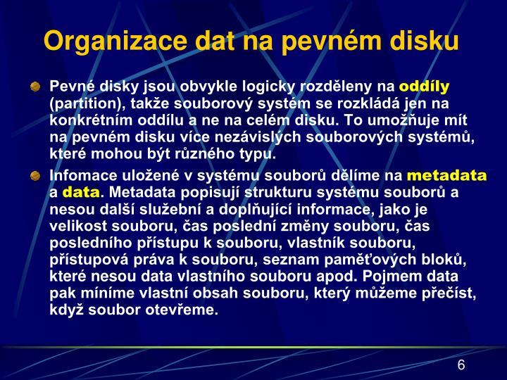 Organizace dat na pevném disku