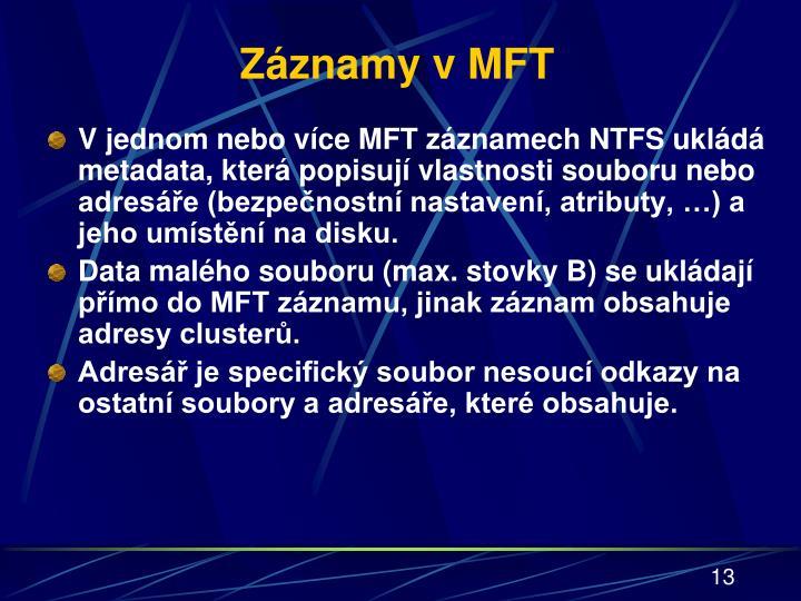Záznamy v MFT