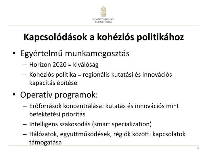 Kapcsolódások a kohéziós politikához
