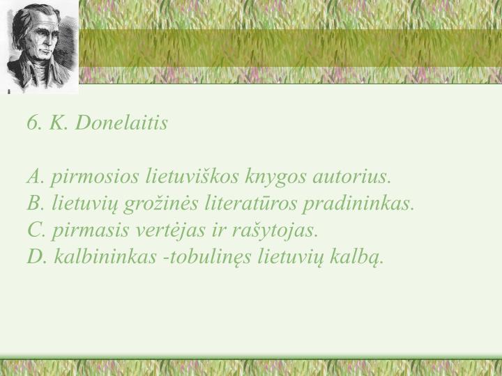 6. K. Donelaitis