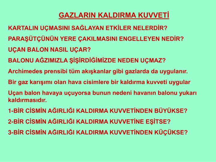 GAZLARIN KALDIRMA KUVVETİ