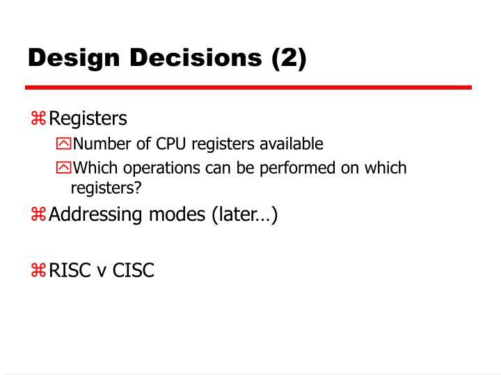 Design Decisions (2)